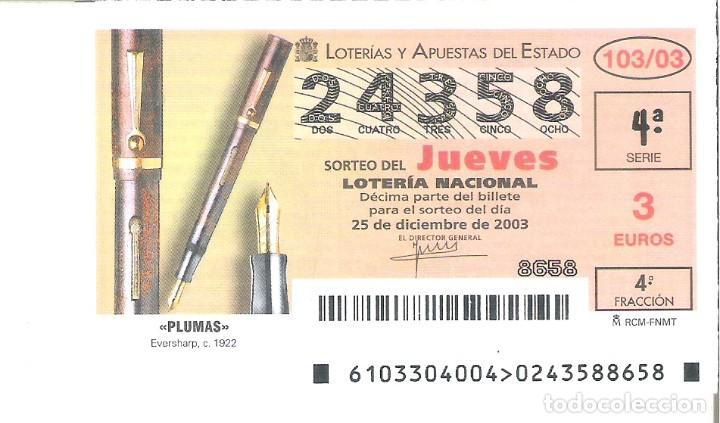 1 DECIMO LOTERIA DEL JUEVES - 25 DICIEMBRE 2003 - 103/03 - PLUMAS - BOLIGRAFOS EVERSHARP C. 1922 (Coleccionismo - Lotería Nacional)