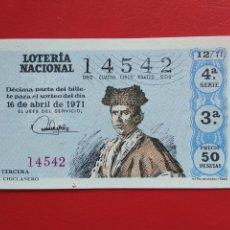 Lotería Nacional: DECIMO DE LOTERIA NACIONAL AÑO 1971 SORTEO Nº 12. Lote 218300555