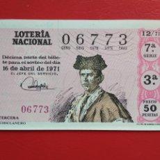 Lotería Nacional: DECIMO DE LOTERIA NACIONAL AÑO 1971 SORTEO Nº 12. Lote 218300658