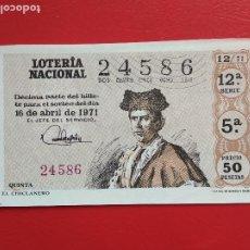 Lotería Nacional: DECIMO DE LOTERIA NACIONAL AÑO 1971 SORTEO Nº 12. Lote 218300723