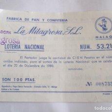 Lotería Nacional: PARTICIPACION LOTERIA NACIONAL - 1980 - FABRICA DE PAN Y CONFIERIA LA MILAGROSA S.L. - MALAGA. Lote 218859662