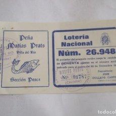 Lotería Nacional: PARTICIPACION LOTERIA NACIONAL - 1980 - PEÑA MATIAS PRATS SECCION PESCA - VILLA DEL RIO - CORDOBA. Lote 218864792