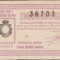 Lotería Nacional: LOTERIA NACIONAL - SORTEO - 1 - 1929 - SERIE 1ª FRACCIÓN 4ª (EBC) ORIHUELA-ALICANTE. Lote 219980418