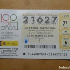 Lotería Nacional: DECIMO - Nº 21627 - 22 AGOSTO 2020 - 44/20 - MINISTERIO DE TRABAJO Y ECONOMIA SOCIAL. Lote 220947870