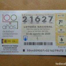 Lotería Nacional: DECIMO - Nº 21627 - 22 AGOSTO 2020 - 44/20 - MINISTERIO DE TRABAJO Y ECONOMIA SOCIAL. Lote 220947940