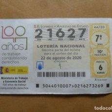 Lotería Nacional: DECIMO - Nº 21627 - 22 AGOSTO 2020 - 44/20 - MINISTERIO DE TRABAJO Y ECONOMIA SOCIAL. Lote 220947968