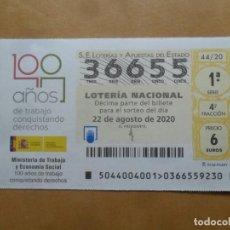 Lotería Nacional: DECIMO - Nº 36655 - 22 AGOSTO 2020 - 44/20 - MINISTERIO DE TRABAJO Y ECONOMIA SOCIAL. Lote 220948162