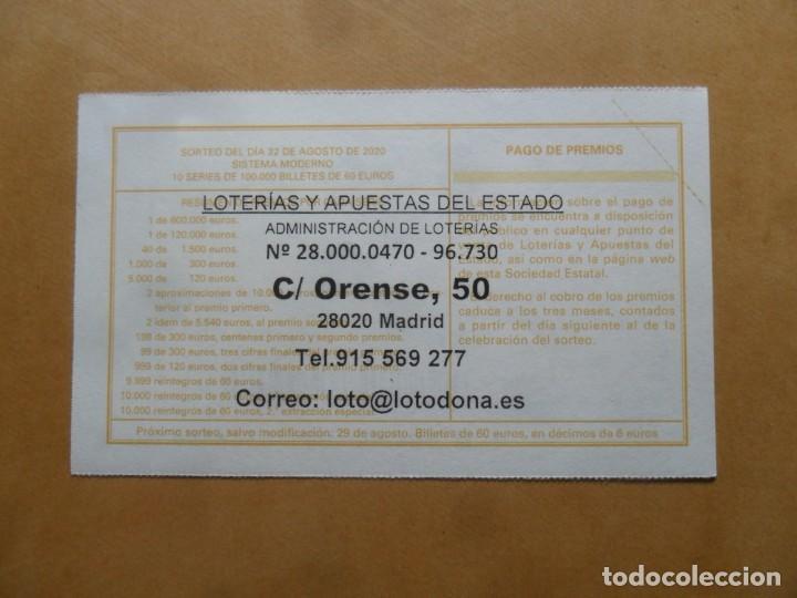 Lotería Nacional: DECIMO - Nº 36655 - 22 AGOSTO 2020 - 44/20 - MINISTERIO DE TRABAJO Y ECONOMIA SOCIAL - Foto 2 - 220948162