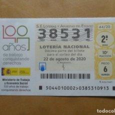 Lotería Nacional: DECIMO - Nº 38531 - 22 AGOSTO 2020 - 44/20 - MINISTERIO DE TRABAJO Y ECONOMIA SOCIAL. Lote 220948272
