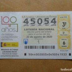 Lotería Nacional: DECIMO CAPICUA - Nº 45054 - 22 AGOSTO 2020 - 44/20 - MINISTERIO DE TRABAJO Y ECONOMIA SOCIAL. Lote 220955905