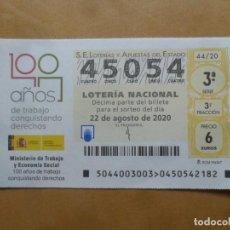 Lotería Nacional: DECIMO CAPICUA - Nº 45054 - 22 AGOSTO 2020 - 44/20 - MINISTERIO DE TRABAJO Y ECONOMIA SOCIAL. Lote 220956030