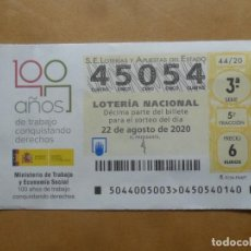 Lotería Nacional: DECIMO CAPICUA - Nº 45054 - 22 AGOSTO 2020 - 44/20 - MINISTERIO DE TRABAJO Y ECONOMIA SOCIAL. Lote 220956182
