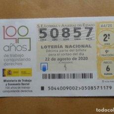 Lotería Nacional: DECIMO - Nº 50857 - 22 AGOSTO 2020 - 44/20 - MINISTERIO DE TRABAJO Y ECONOMIA SOCIAL. Lote 220956801