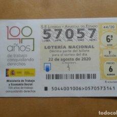 Lotería Nacional: DECIMO - Nº 57057 - 22 AGOSTO 2020 - 44/20 - MINISTERIO DE TRABAJO Y ECONOMIA SOCIAL. Lote 220956906