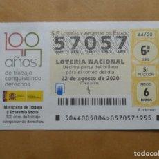 Lotería Nacional: DECIMO - Nº 57057 - 22 AGOSTO 2020 - 44/20 - MINISTERIO DE TRABAJO Y ECONOMIA SOCIAL. Lote 220956937