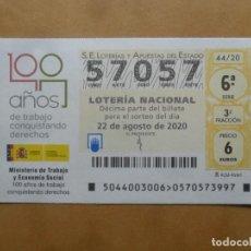 Lotería Nacional: DECIMO - Nº 57057 - 22 AGOSTO 2020 - 44/20 - MINISTERIO DE TRABAJO Y ECONOMIA SOCIAL. Lote 220957263