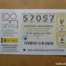 Lotería Nacional: DECIMO - Nº 57057 - 22 AGOSTO 2020 - 44/20 - MINISTERIO DE TRABAJO Y ECONOMIA SOCIAL. Lote 220957372