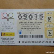 Lotería Nacional: DECIMO - Nº 69615 - 22 AGOSTO 2020 - 44/20 - MINISTERIO DE TRABAJO Y ECONOMIA SOCIAL. Lote 220957501