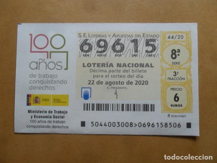 DECIMO - Nº 69615 - 22 AGOSTO 2020 - 44/20 - MINISTERIO DE TRABAJO Y ECONOMIA SOCIAL (Coleccionismo - Lotería Nacional)