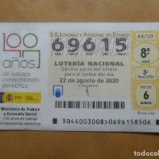Lotería Nacional: DECIMO - Nº 69615 - 22 AGOSTO 2020 - 44/20 - MINISTERIO DE TRABAJO Y ECONOMIA SOCIAL. Lote 220957577