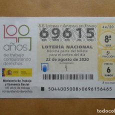 Lotería Nacional: DECIMO - Nº 69615 - 22 AGOSTO 2020 - 44/20 - MINISTERIO DE TRABAJO Y ECONOMIA SOCIAL. Lote 220957693
