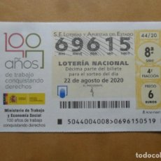 Lotería Nacional: DECIMO - Nº 69615 - 22 AGOSTO 2020 - 44/20 - MINISTERIO DE TRABAJO Y ECONOMIA SOCIAL. Lote 220957765