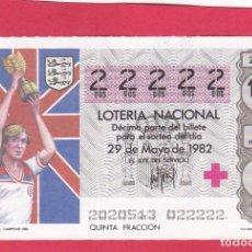 Loterie Nationale: LOTERIA AÑO 1982 SORTEO 20 CINCO 22222 DOSES. Lote 221557298