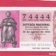 Loterie Nationale: LOTERIA AÑO 1981 SORTEO 33 NUMERO 4 NUMEROS IGUALES 74444. Lote 221559961