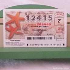 Lotería Nacional: LOTERÍA NACIONAL, JUEVES, SORTEO 9/06, 2 FEBRERO 2006, ESTRELLA DE ARENA ANARANJADA, Nº 12415. Lote 221810692