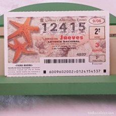 Lotería Nacional: LOTERÍA NACIONAL, JUEVES, SORTEO 9/06, 2 FEBRERO 2006, ESTRELLA DE ARENA ANARANJADA, Nº 12415. Lote 221810730