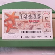 Lotería Nacional: LOTERÍA NACIONAL, SORTEO 9/06, 2 FEBRERO 2006, FAUNA MARINA, ESTRELLA DE ARENA ANARANJADA, Nº 12415. Lote 221810846