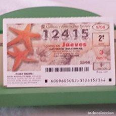 Lotería Nacional: LOTERÍA NACIONAL, SORTEO 9/06, 2 FEBRERO 2006, FAUNA MARINA, ESTRELLA DE ARENA ANARANJADA, Nº 12415. Lote 221810946