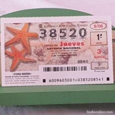 Lotería Nacional: LOTERÍA NACIONAL, SORTEO 9/06, 2 FEBRERO 2006, FAUNA MARINA, ESTRELLA DE ARENA ANARANJADA, Nº 38520. Lote 221811062