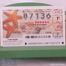 Lotería Nacional: LOTERÍA NACIONAL, SORTEO 9/06, 2 FEBRERO 2006, FAUNA MARINA, ESTRELLA DE ARENA ANARANJADA, Nº 87136. Lote 221811406