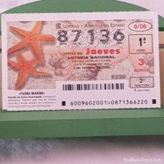 Lotería Nacional: LOTERÍA NACIONAL, SORTEO 9/06, 2 FEBRERO 2006, FAUNA MARINA, ESTRELLA DE ARENA ANARANJADA, Nº 87136. Lote 221811445