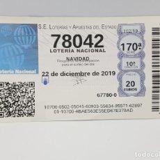 Lotería Nacional: DECIMO DE MAQUINA DE LOTERIA 102/19 - NAVIDAD - 22 DE DICIEMBRE DE 2019 - 78042. Lote 221852177