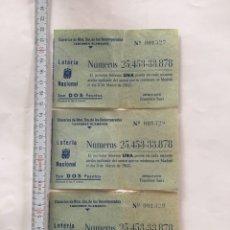 Lotería Nacional: TRES PARTICIPACIONES LOTERIA NACIONAL. CLAVARIOS NTRA. SRA. DESAMPARADOS. TABERNES BLANQUES.. Lote 221884730