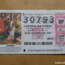 Lotería Nacional: DECIMO - Nº 30793 - 22 DICIEMBRE 2001 - 102/01 - NAVIDAD. Lote 221961377