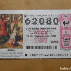 Lotería Nacional: DECIMO - Nº 62080 - 22 DICIEMBRE 2001 - 102/01 - NAVIDAD. Lote 221961513