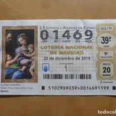 Lotería Nacional: DECIMO - Nº 01469 - 22 DICIEMBRE 2019 - 102/19 - LA VIRGEN DE LA ROSA. Lote 221961891