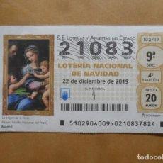 Lotería Nacional: DECIMO - Nº 21083 - 22 DICIEMBRE 2019 - 102/19 - LA VIRGEN DE LA ROSA. Lote 221961938
