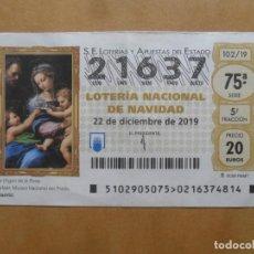 Lotería Nacional: DECIMO - Nº 21637 - 22 DICIEMBRE 2019 - 102/19 - LA VIRGEN DE LA ROSA. Lote 221964431