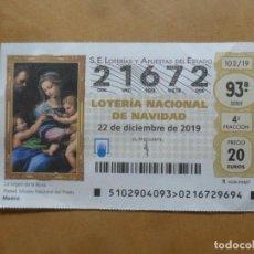 Lotería Nacional: DECIMO - Nº 21672 - 22 DICIEMBRE 2019 - 102/19 - LA VIRGEN DE LA ROSA. Lote 221964505