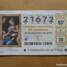 Lotería Nacional: DECIMO - Nº 21672 - 22 DICIEMBRE 2019 - 102/19 - LA VIRGEN DE LA ROSA. Lote 221964545