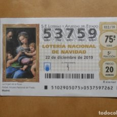 Lotería Nacional: DECIMO - Nº 53759 - 22 DICIEMBRE 2019 - 102/19 - LA VIRGEN DE LA ROSA. Lote 221964675