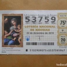Lotería Nacional: DECIMO - Nº 53759 - 22 DICIEMBRE 2019 - 102/19 - LA VIRGEN DE LA ROSA. Lote 221964738