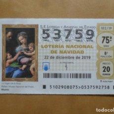 Lotería Nacional: DECIMO - Nº 53759 - 22 DICIEMBRE 2019 - 102/19 - LA VIRGEN DE LA ROSA. Lote 221964800