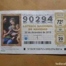 Lotería Nacional: DECIMO - Nº 90294 - 22 DICIEMBRE 2019 - 102/19 - LA VIRGEN DE LA ROSA. Lote 221964908