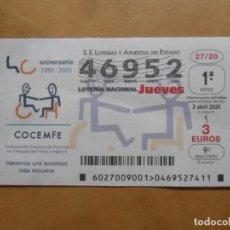 Lotería Nacional: DECIMO - Nº 46952 - JUEVES 2 ABRIL 2020 - 27/20 - COCEMFE. Lote 221966013