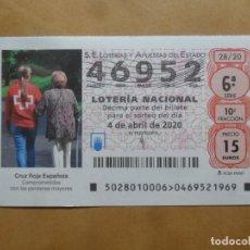 Lotería Nacional: DECIMO - Nº 46952 - 4 ABRIL 2020 - 28/20 - CRUZ ROJA ESPAÑOLA. Lote 221967718